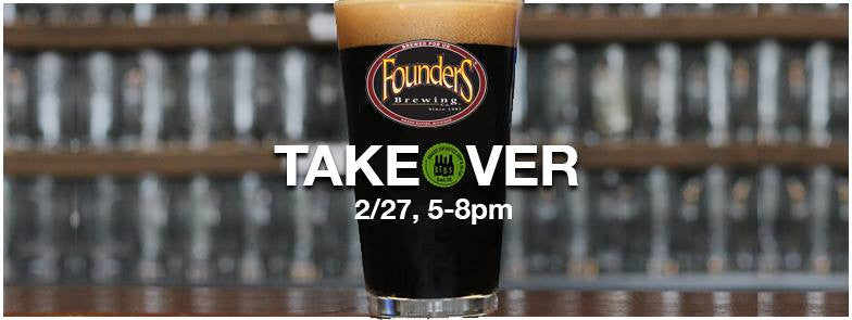 2/27 5-8 Founders Brewing Tasting and Tap Takeover!