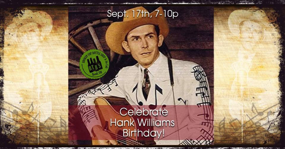 9/17  6-9pm Hank Williams Birthday Tribute