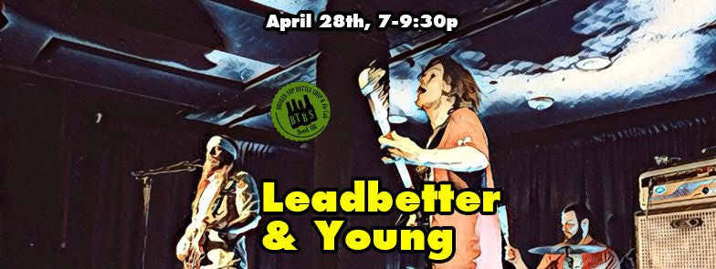 4/28 Live Music with Leadbetter and Young!