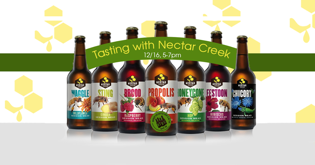 12/16  5-7pm  Tasting with Nectar Creek