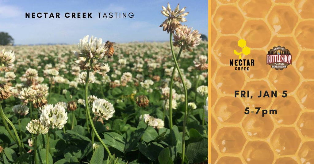 1/5  5-7pm  Nectar Creek Session Mead Tasting!