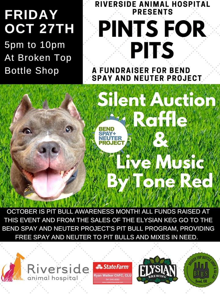 10/27  5-10pm  Pints For Pits!  Fundraiser for Bend Spay and Neuter Project's Pit Bull Rescue Program