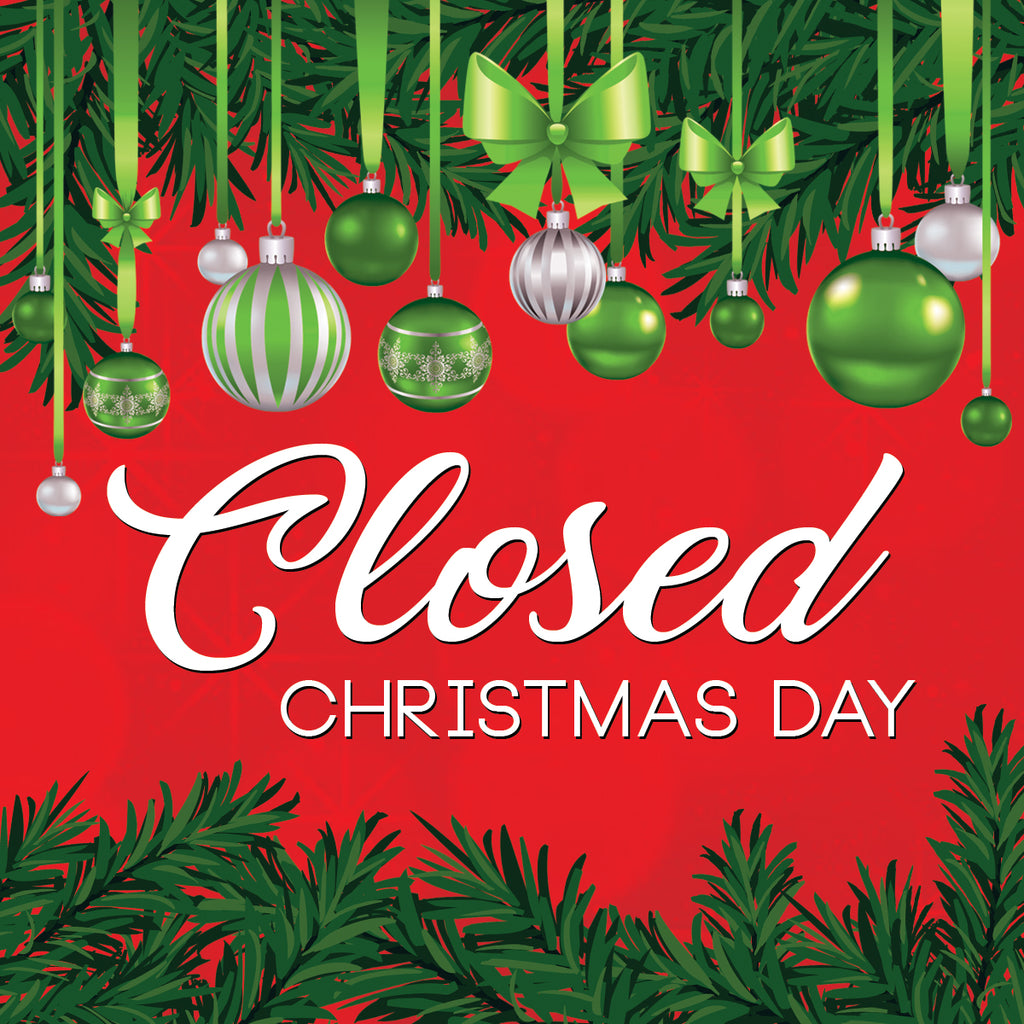 12/25  Closed for Christmas