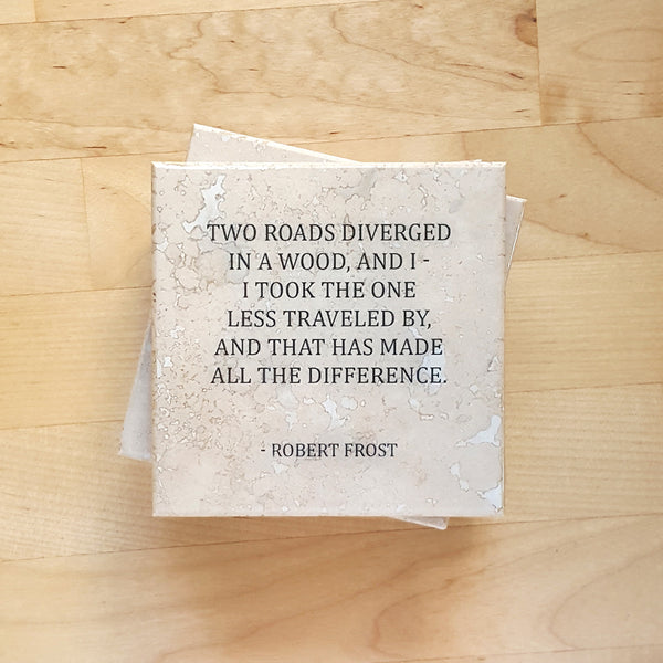 Robert Frost Two Roads Quote on Stone Coaster by Ink the Print