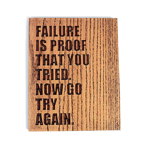 Failure Quote Wood Sign
