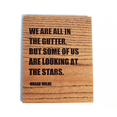 Oscar Wilde Stars Quote Wood Sign