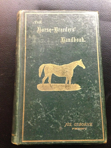 The Horse Breeders Handbook - Osborne