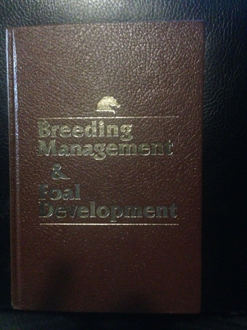 Breeding Management and Foal Development