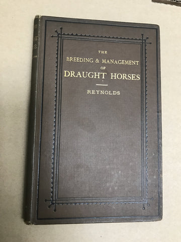 Draught Horses - An essay on the breeding and management