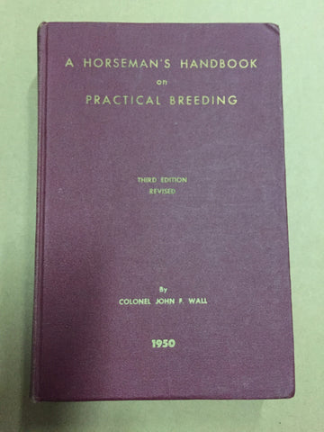 A horseman's handbook on practical breeding