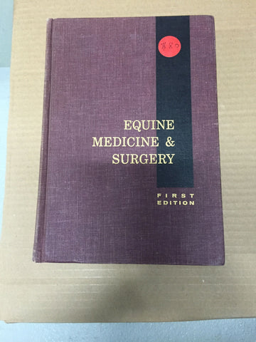 Equine Medicine and Surgery