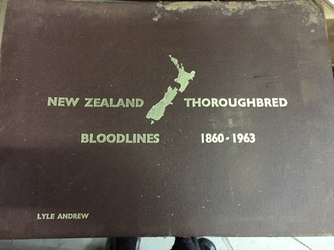 NEW ZEALAND THOROUGHBRED BLOODLINES 1860-1963