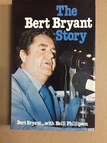 The Bert Bryant Story Signed