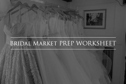 Bridal Market Prep Worksheet