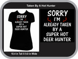Sorry Taken by a Hot Hunter