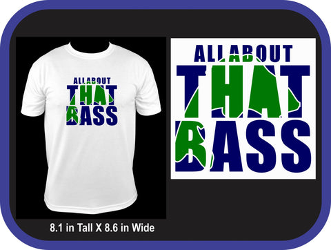 All About The Bass Custom Fishing T-Shirt