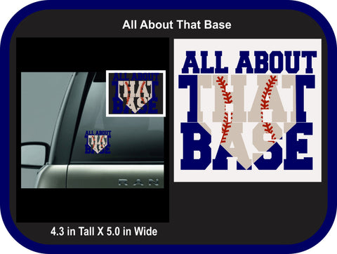 All About the Base Decal for Softball