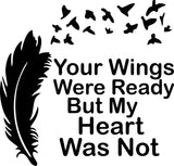 Wings Were Ready Decal, Memorial Decal, Feather to Birds Decal