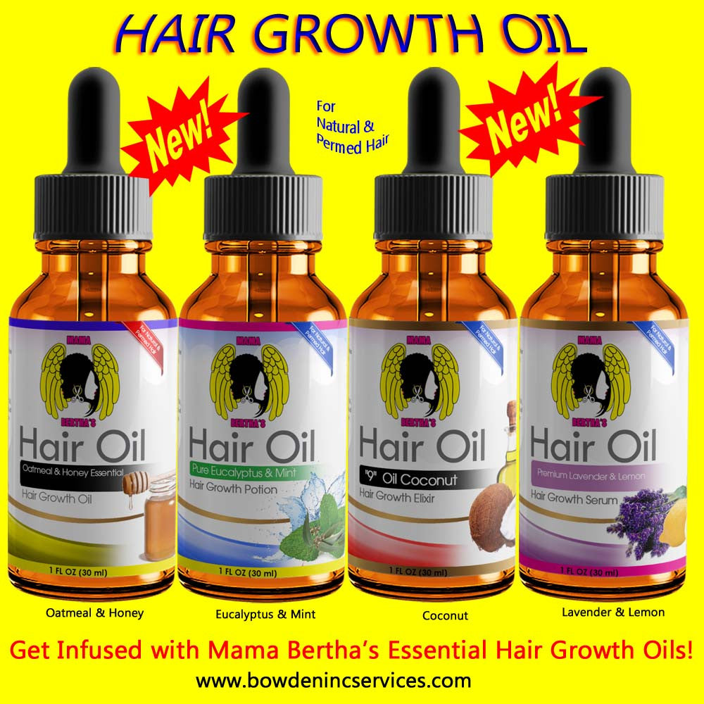 INTRODUCING:  MAMA BERTHA'S HAIR GROWTH OILS!!!!
