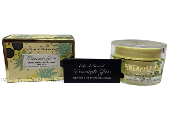 Too Faced Tutti Frutti Pineapple Glow Moisturizing & Brightening Face Mask 1.6oz
