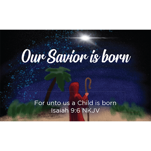 Christmas, Pass Along Scripture Cards, Our Savior is Born, Isaiah 9:6, Pack of 25