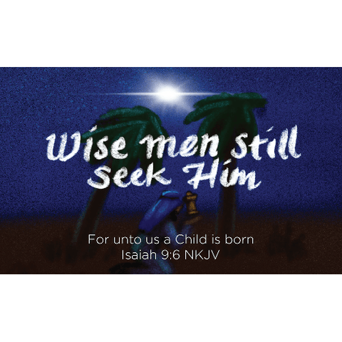 Christmas, Pass Along Scripture Cards, Wise Men Still Seek Him, Isaiah 9:6, Pack of 25