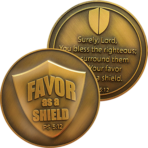 "Antique Gold Plated Christian Challenge Coin, Favor as a Shield, ""You Bless the Righteous"" - Psalm 5:12"
