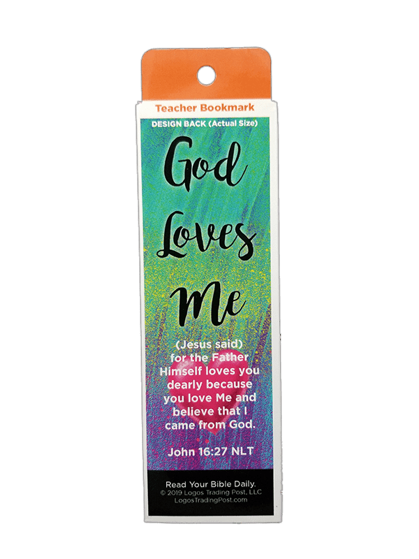Children's Christian Bookmark, God Loves Me, John 16:27 - Pack of 25 - Logos Trading Post, Christian Gift