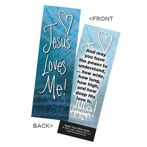 Children's Christian Bookmark, Jesus Loves Me, Ephesians 3:18 - Pack of 25