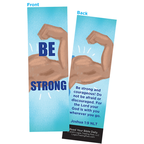 Children and Youth Bookmark, Be Strong, Joshua 1:9, Pack of 25, Handouts for Classroom, Sunday School, and Bible Study