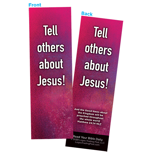Children and Youth Bookmark, Tell Others About Jesus, Matthew 24:14, Pack of 25, Handouts for Classroom, Sunday School, and Bible Study