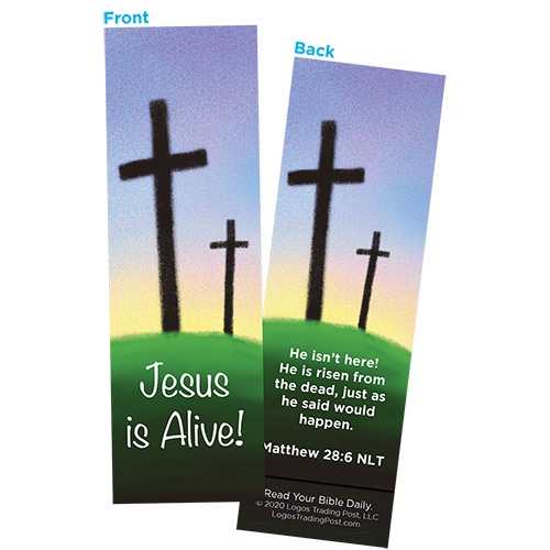 Children and Youth Bookmark, Easter, Jesus is Alive (Calvary), Matthew 28:6, Pack of 25, Handouts for Classroom, Sunday School, and Bible Study