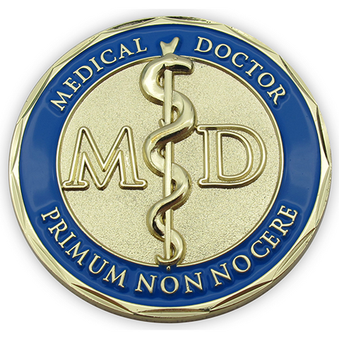 "Front: On the front is the M.D. symbol, with text ""Medical Doctor"" / ""Primum Non-Nocere"" which is Latin for "" First Do No Harm"""
