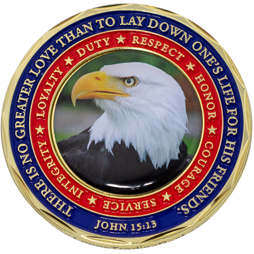 "Back: Bald eagle, with text, ""There is no greater love than to lay down one's life for his friends. John 15:13"" / ""Integrity"" / ""Loyalty"" / ""Duty"" / ""Respect"" / ""Honor"" / ""Courage"" / ""Service"""