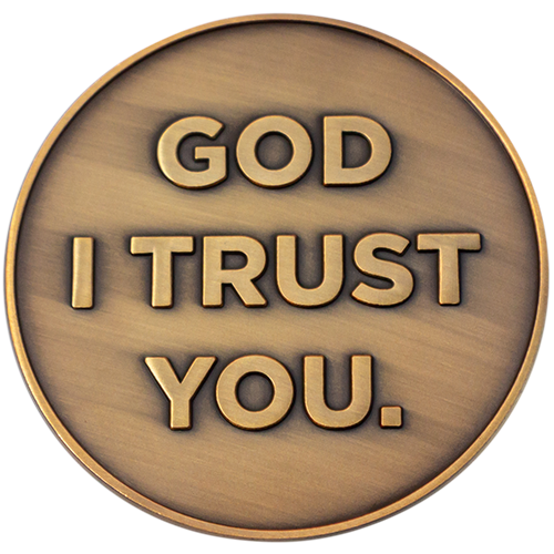 "Front: Text, ""God I Trust You."""