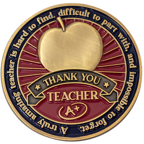 "Front: Apple, with text, ""A truly amazing teacher is hard to find, difficult to part with, and impossible to forget."" / ""Thank you teacher"" / ""A+"""