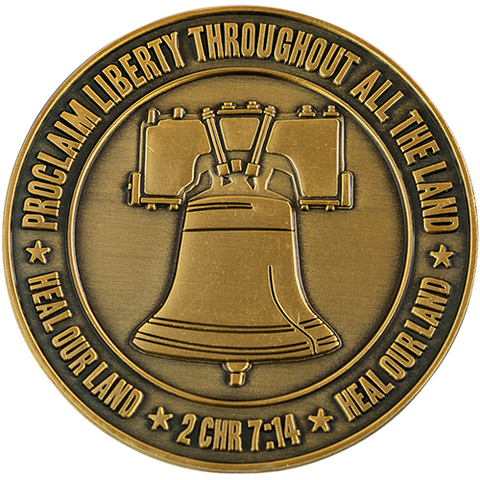 "Front: The Liberty Bell, with text ""Proclaim liberty throughout all the land"" / ""Heal our land"" / ""2 CHR 7:14"""