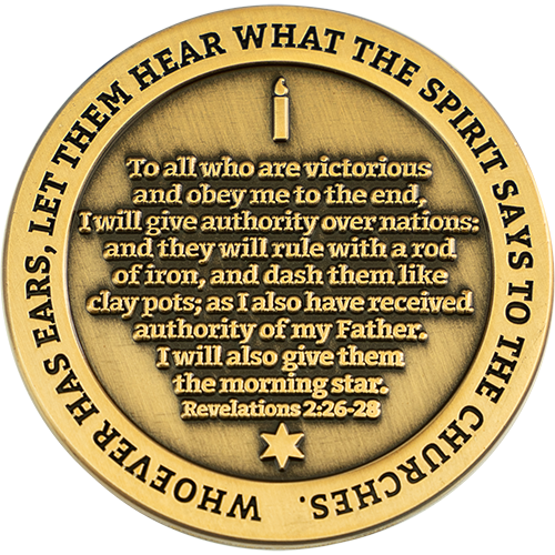 "Back: Candle and Star of David, with text ""Whoever has ears, let them hear what the Spirit says to the churches."" / ""To all who are victorious and obey me to the end, I will give authority over nations: and they will rule with a rod of iron, and dash them like clay pots; as I also have received authority from my Father. I will also give them the morning star. Revelations 2:26-28"""