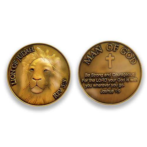 "Lion of Judah Coin:  Front: Lion, with text ""Lion of Judah"" / ""Rev 5:5""  Back: ""Be strong and courageous for the Lord your God is with you wherever you go. Joshua 1:9"""