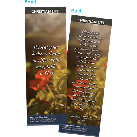Present Your Bodies a Living Sacrifice, Holy, Acceptable to God Bookmarks, Pack of 25