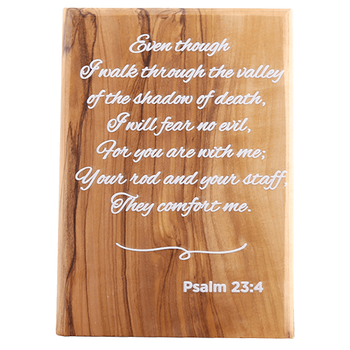 Olive Wood Plaque with White Print #1, Psalm 23:4