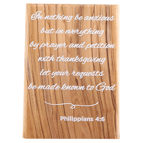 Olive Wood Plaque with White Print #5, Philippians 4:6