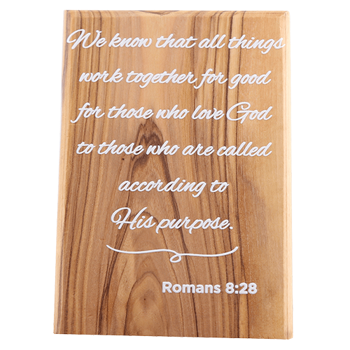 Olive Wood Plaque with White Print #6, Romans 8:28