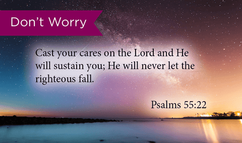 Don't Worry, Psalms 55:22, Pass Along Scripture Cards, Pack 25