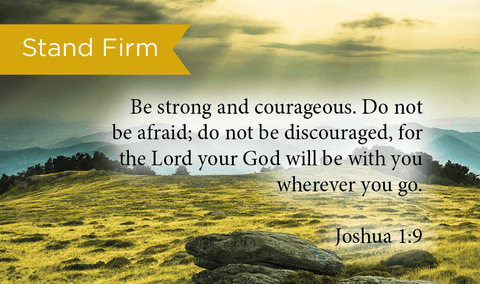 Stand Firm, Joshua 1:9, Pass Along Scripture Cards, Pack 25