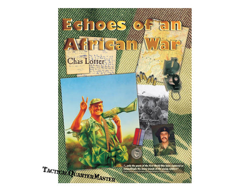Book: Echoes of an African War: Signed By Author