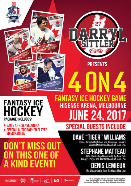CAPTAIN TEAM USA with Dave 'Tiger' Williams and Friends Fantasy Ice Hockey 4 on 4 Game at the 2017 Ice Hockey Classic MELBOURNE JUNE 24 (1 only)
