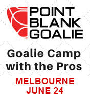 Donation for $20.00 - POINT BLANK GOALIE Goalie Camp with the Pros - Melbourne June 24