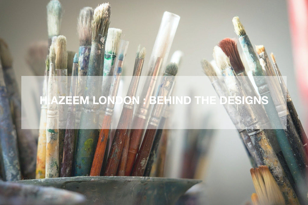 H.AZEEM London : Behind The Designs Part 2