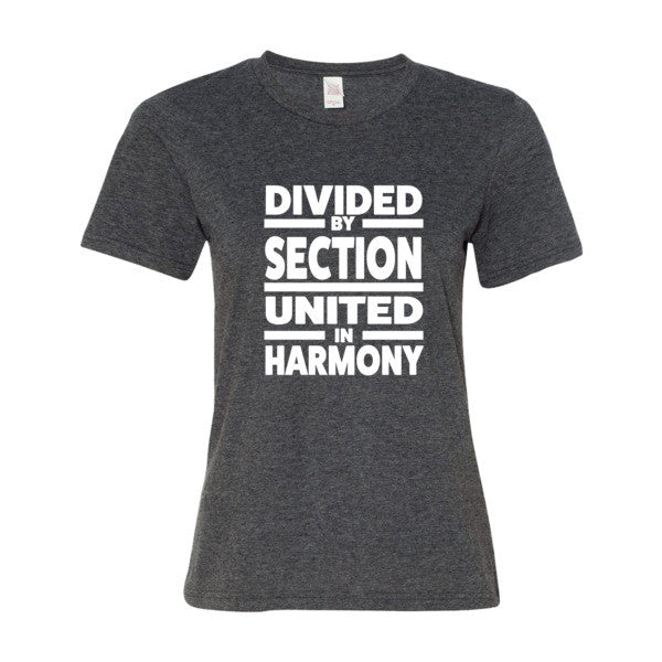 Divided by Section, United in Harmony Women's  t-shirt